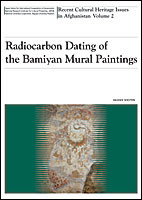 Radiocarbon Dating of the Bamiyan Mural Paintings